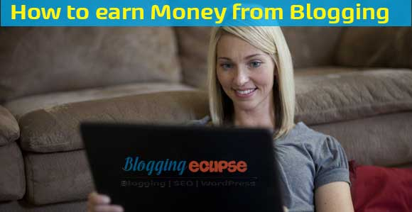Setup a Blog & start making Money