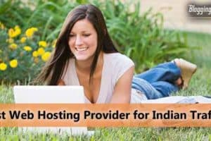 Best Web hosting Provider for Indian Traffic
