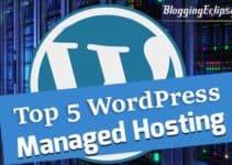 Top 5 Managed WordPress Hosting