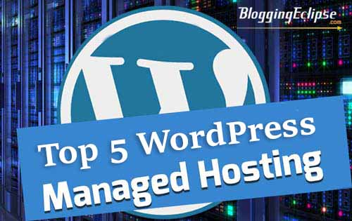 Top 5 Managed WordPress Hosting