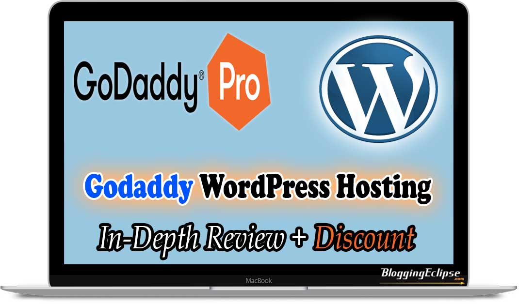 Godaddy WordPress hosting for bloggers review