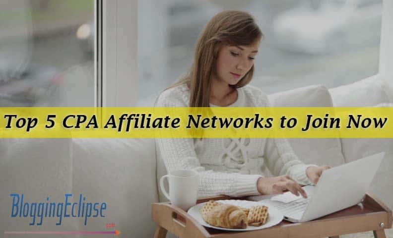 Top 5 CPA Affiliate Networks in the world