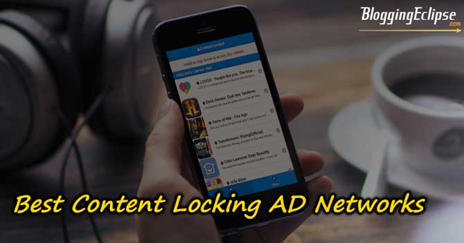 Best Content Locker Ad Networks