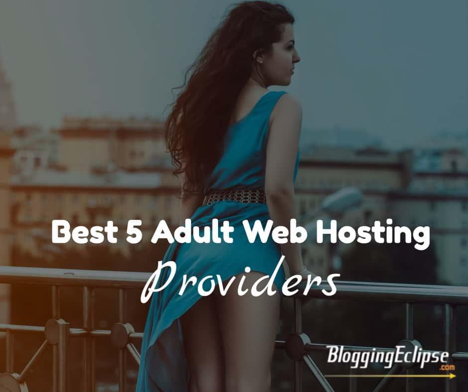 Adult Web Hosting Providers
