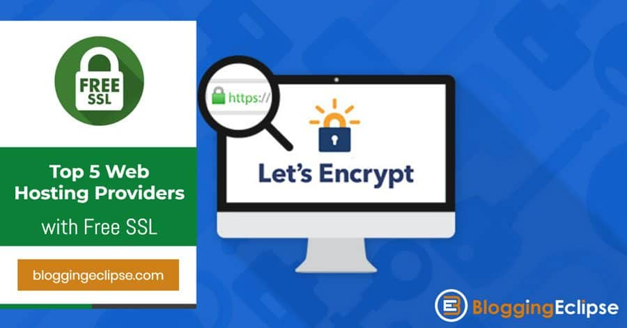 Top 5 Budget Hosting Providers With Free Letsencrypt Ssl October 2018