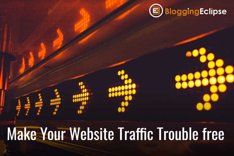 Strategies To Make Your Website Traffic Trouble-Free