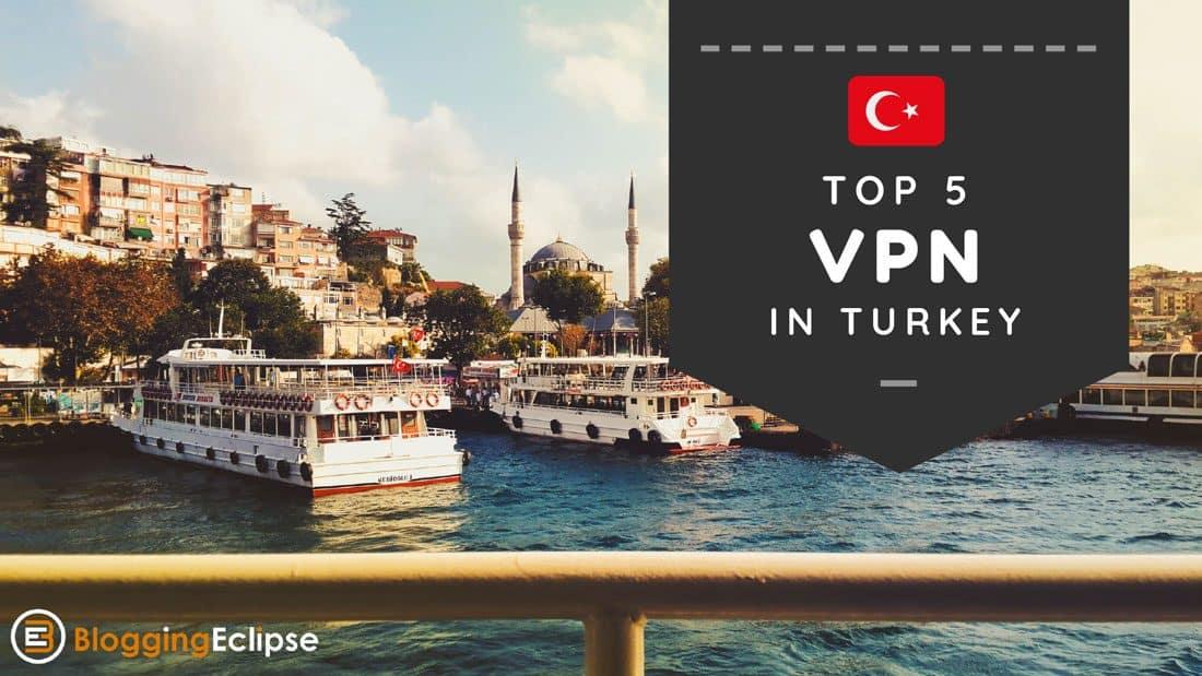 Top-5-VPN-in-Turkey